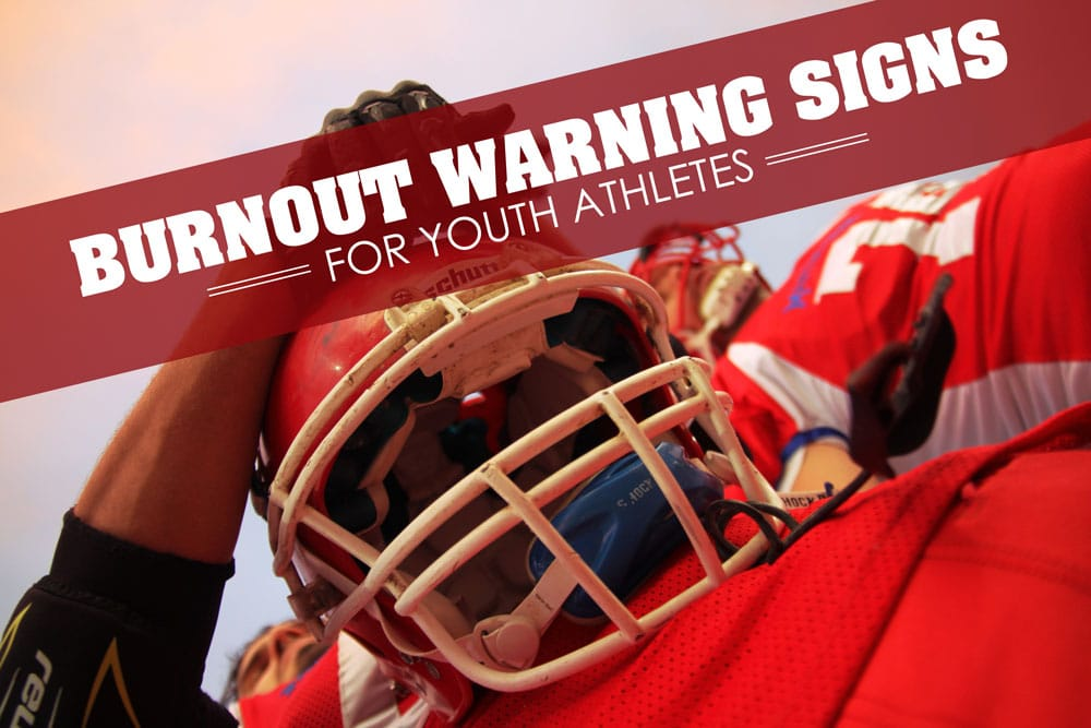 Burnout Warning Signs for Youth Athletes Blog