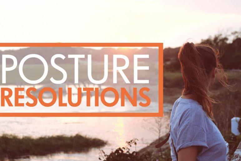 Posture Resolutions