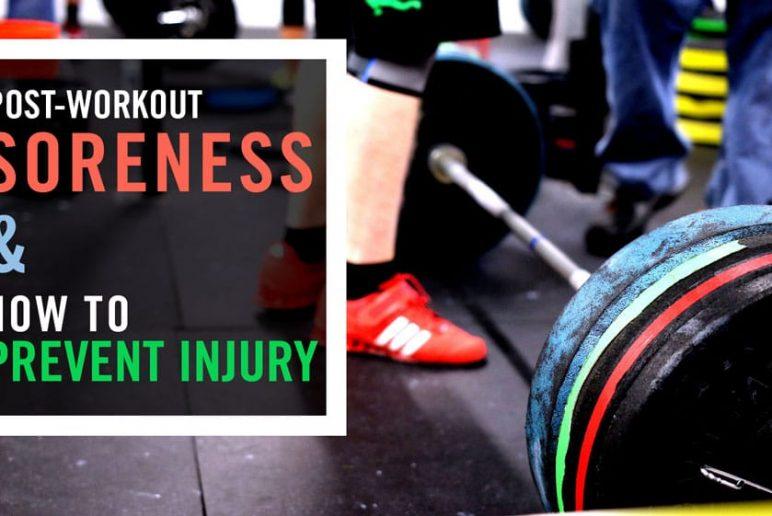Soreness and Workout Injury