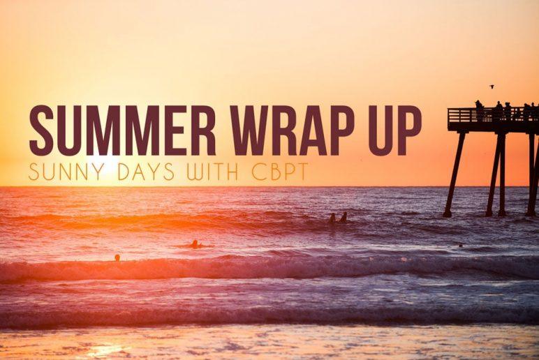 Summer Wrap Up: Sunny Days With CBPT