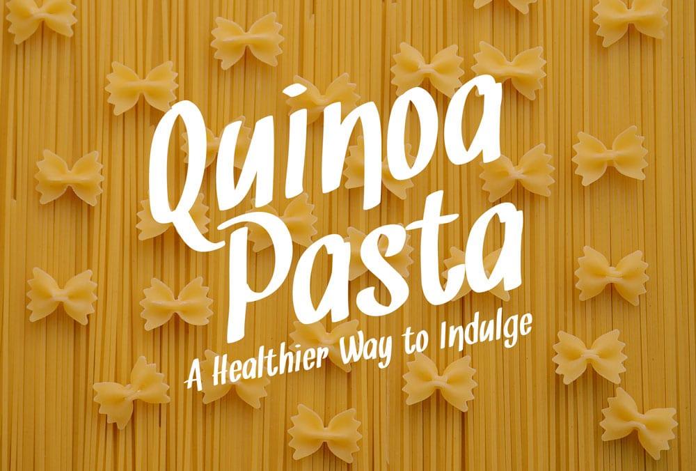 Quinoa Pasta