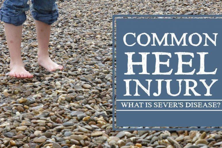 Common Heel Injury in Children: What is Sever's Disease?