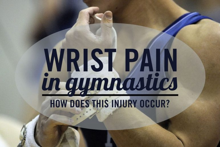 Wrist Pain in Gymnastics: How Does This Injury Occur?