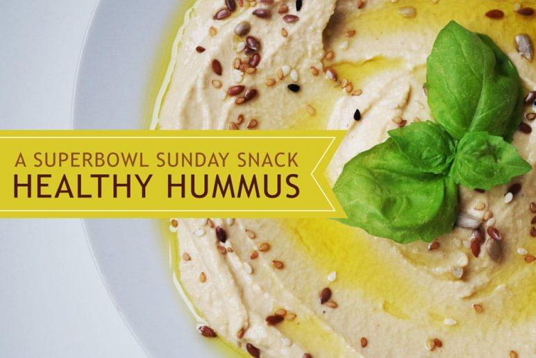 A Superbowl Sunday Snack: Healthy Hummus