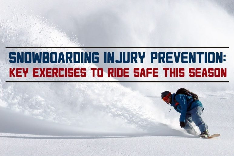 Snowboarding Injury Prevention: Key Exercises to Ride Safe This Season