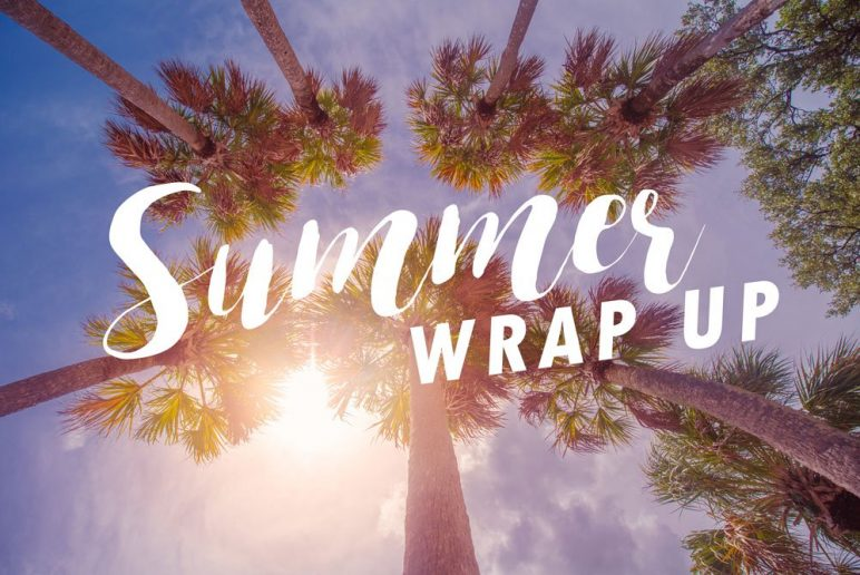 Summer Wrap Up: The Best of Summer 2016