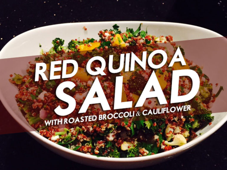 ... is this red quinoa salad with roasted broccoli and cauliflower