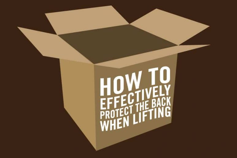 How to Effectively Protect the Back when Lifting