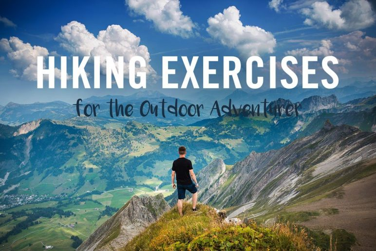 Hiking Exercises for the Outdoor Adventurer