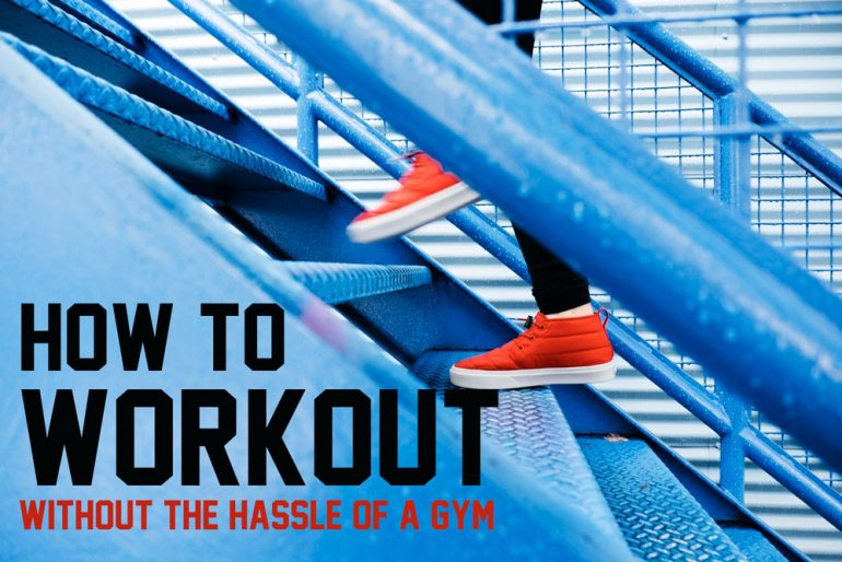 how to get super fit without a gym
