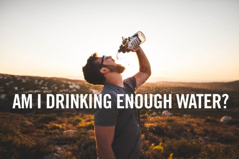 Am I Drinking Enough Water?