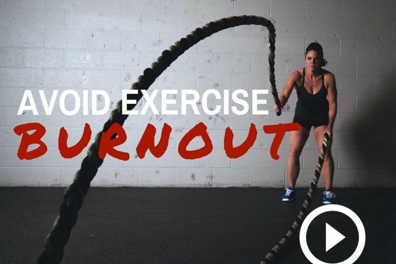 Life+ TV: Avoid Exercise Burnout