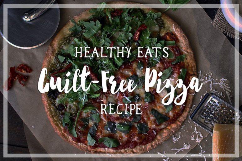 Healthy Eats: Guilt-Free Pizza