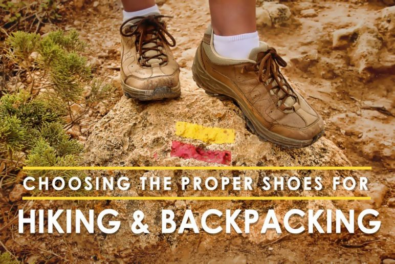 Choosing the Proper Shoes for Hiking and Backpacking