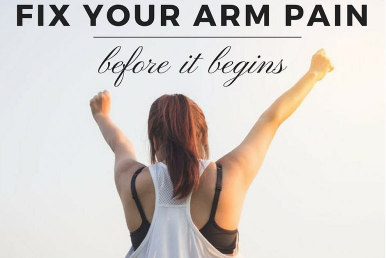 Fix Your Arm Pain Before It Begins