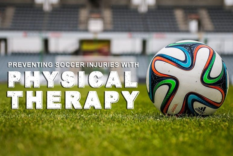 Preventing Soccer Injuries with Physical Therapy
