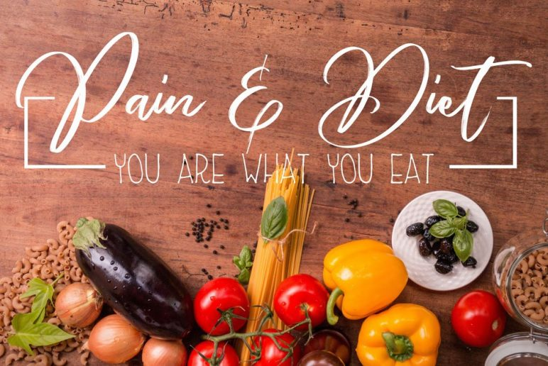 You Are What You Eat: Pain and Diet