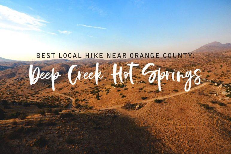 Best Local Hike in Orange County: Deep Creek Hot Springs