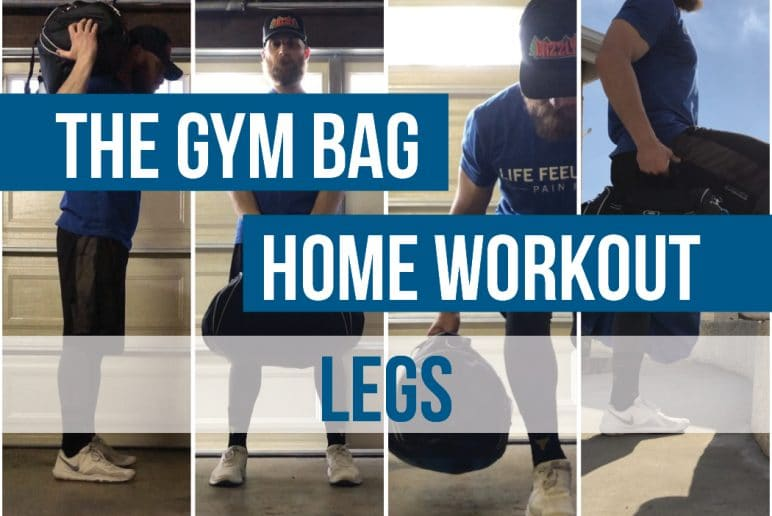 The Gym Bag Home Workout: Legs