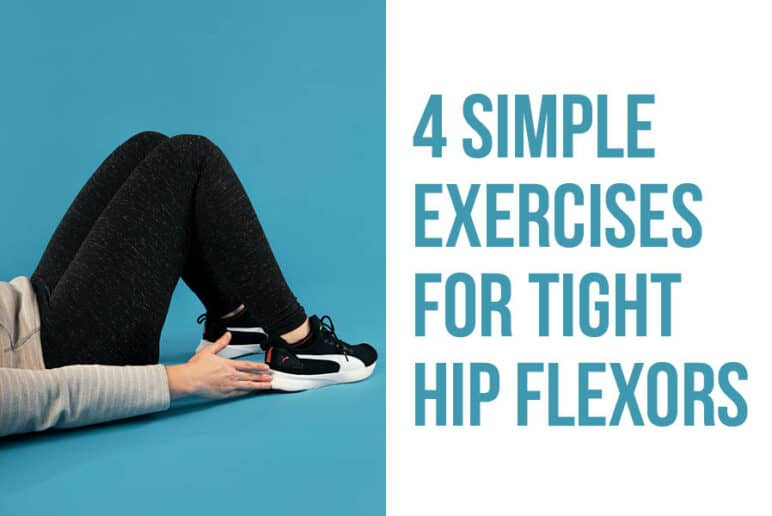 4 simple exercises for tight hip flexors - Coury & Buehler Physical Therapy