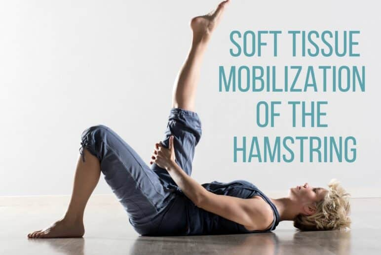 Self Soft Tissue Mobilization of the Hamstrings