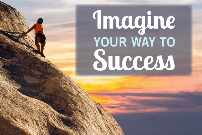 imagining your way to success - coury and buehler physical therapy
