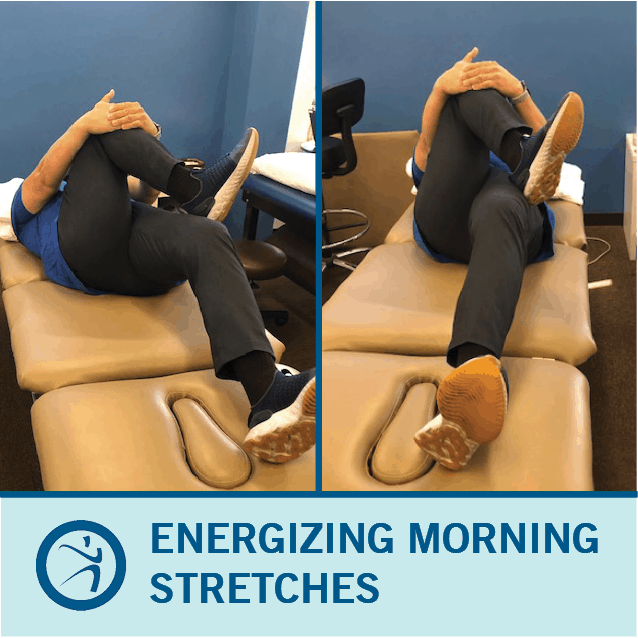 Energizing morning Stretches - Coury & Buehler Physical Therapy